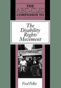 ABC Clio Companion to the Disability Rights Movement
