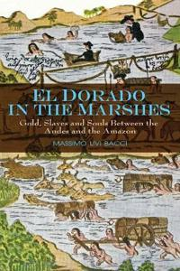 El Dorado in the Marshes