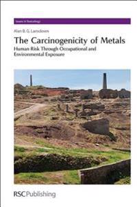 The Carcinogenicity of Metals