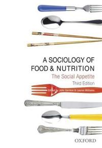 A Sociology of Food & Nutrition