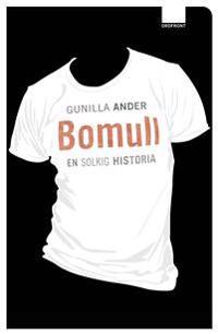 Bomull : en solkig historia