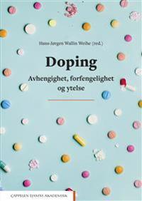 Doping : avhengighet, forfengelighet og ytelse