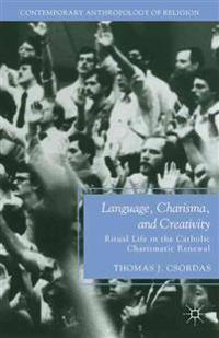 Language, Charisma, and Creativity