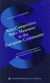 Anti-competitive state measures in the European Community