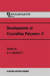 Developments in Crystalline Polymers-2