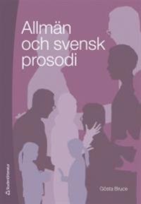 Allmän och svensk prosodi