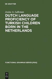 Dutch Language Proficiency of Turkish Children Born in the Netherlands