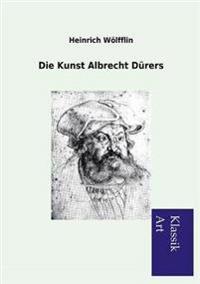 Die Kunst Albrecht Durers
