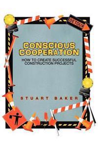 Conscious Cooperation