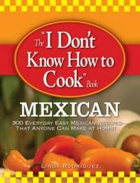 """The """"I Don't Know How to Cook Book"""""""