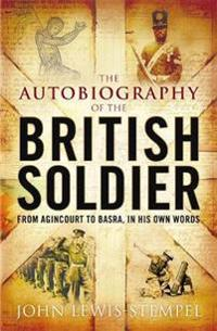 Autobiography of the british soldier