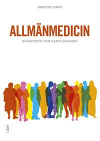 Allmänmedicin : diagnostik och handläggning