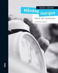 Aktiva lärare Måndag morgon - Idébok för språklärare