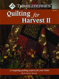 Thimbleberries Quilting for Harvest II