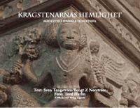 Kragstenarnas hemlighet : medeltid i Uppsala domkyrka