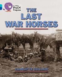 The Last War Horses