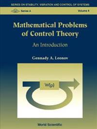 Mathematical Problems of Control Theory