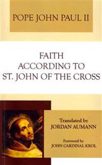 Faith According to St. John of the Cross