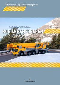 Mobilkranføreren - Knut Førland, Kjell-Helge Stadum pdf epub