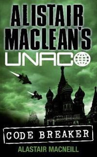 Code Breaker (Alistair MacLean's Unaco)