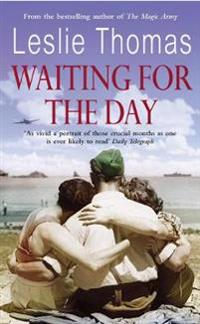 Waiting For The Day
