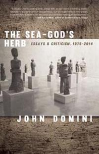 The Sea-God's Herb: Reviews and Essays