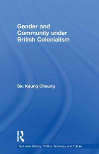 Gender and Community Under British Colonialism