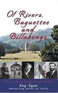 Of Rivers, Baguettes & Billabongs