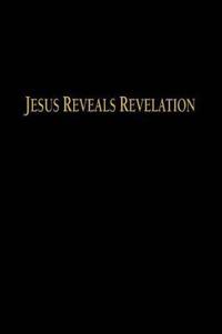 Jesus Reveals Revelation