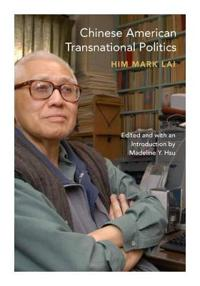 Chinese American Transnational Politics