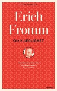 Om kjærlighet - Erich Fromm pdf epub