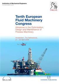 Proceedings of the Tenth European Fluid Machinery Congress
