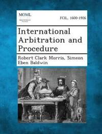 International Arbitration and Procedure