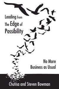 Leading from the Edge of Possibility