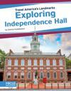 Travel America's Landmarks: Exploring Independence Hall