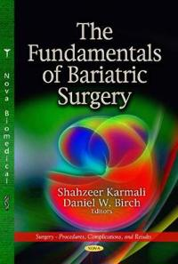 The Fundamentals of Bariatric Surgery