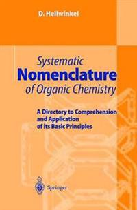 Systematic Nomenclature of Organic Chemistry