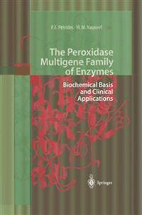 The Peroxidase Multigene Family of Enzymes