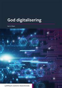 God digitalisering - Kai A. Olsen | Ridgeroadrun.org