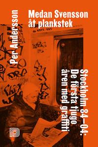 Medan Svensson åt plankstek - Per Andersson pdf epub