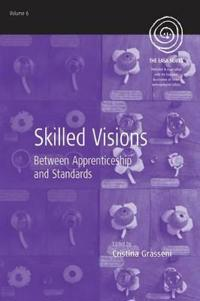 Skilled Visions