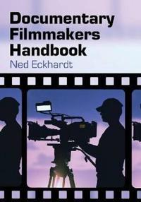 Documentary Filmmakers Handbook