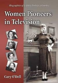 Women Pioneers in Television