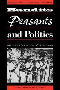 Bandits, Peasants, and Politics