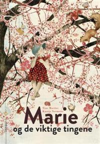 Marie og de viktige tingene - Tine Mortier pdf epub