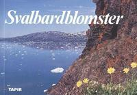 Svalbardblomster - Olav Gjoerevoll, Olaf I. Ronning pdf epub