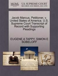Jacob Marcus, Petitioner, V. United States of America. U.S. Supreme Court Transcript of Record with Supporting Pleadings