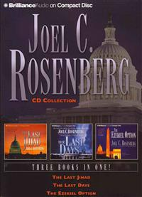Joel C. Rosenberg CD Collection: The Last Jihad/The Last Days/The Ezekiel Option