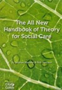 All New Handbook of Theory for Social Care