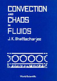 Convection and Chaos in Fluids